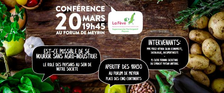 Conférence 20 mars au Forum de Meyrin: Est-ce possible de se nourrir sans agro-industrie ?